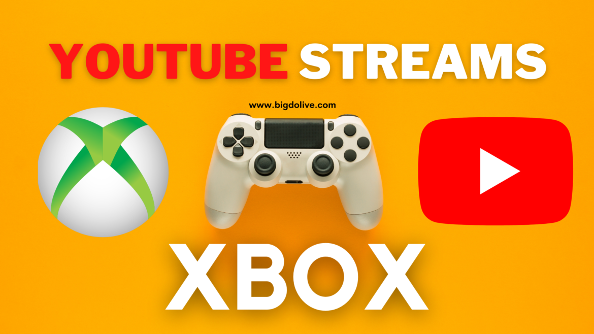 YouTube Streaming Xbox One – How to Stream on YouTube Using Xbox One